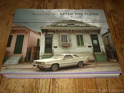 Robert Polidori - After the Flood - photography book